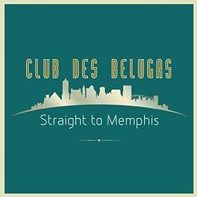 Straight to Memphis (Radio Edit)