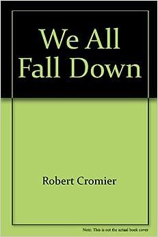 We All Fall Down 9780575053045 Amazon Com Books border=