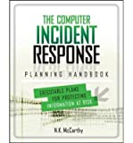 img - for The Computer Incident Response Planning Handbook: Executable Plans for Protecting Information at Risk (Paperback) - Common book / textbook / text book