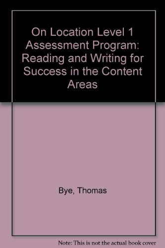 On Location Level 1 Assessment Program: Reading and Writing for Success in the Content Areas