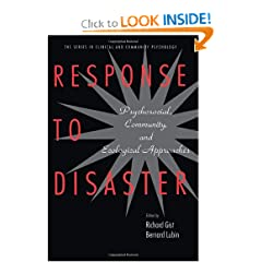 Response to Disaster: Psychosocial, Community, and Ecological Approaches (Series in Clinical and Community Psychology)