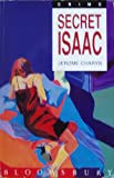 Secret Isaac (0747511756) by Charyn, Jerome