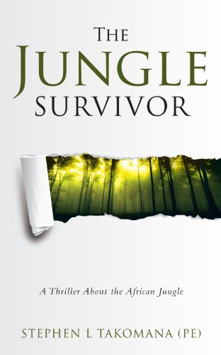 The Jungle Survivor: A Thriller about the African Jungle