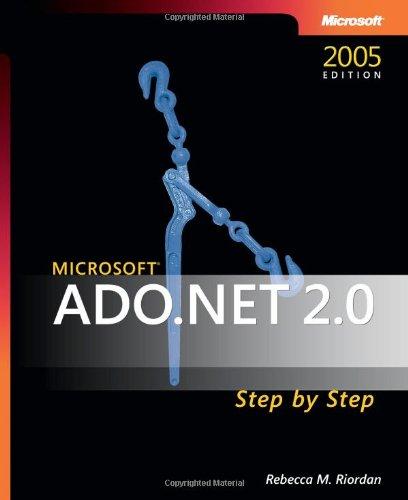 Microsoft® Ado.Net 2.0 Step By Step (Step By Step Developer)