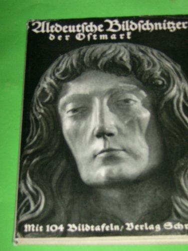 altdeutsche-bildschnitzer-der-ostmark-karl-oettinger-gebundene-ausgabe-by-o