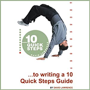 10 Quick Steps to Writing a 10 Quick Steps Guide Audiobook