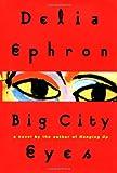 img - for Big City Eyes: A Novel book / textbook / text book