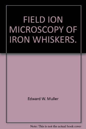 Field Ion Microscopy Of Iron Whiskers