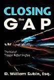Closing the Gap: The Trial of Trooper Robert Higbee