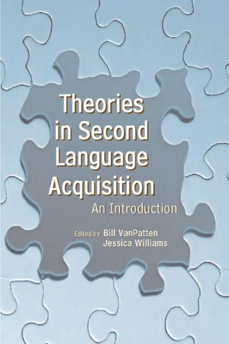 Theories in Second Language Acquisition: An Introduction...