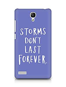 AMEZ storms dont last forever Back Cover For Xiaomi Redmi Note