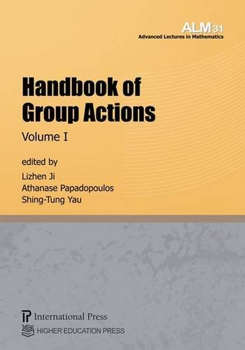 Handbook of Group Actions: 31-32 (Advanced Lectures in Mathematics)