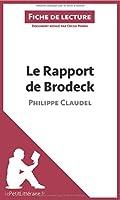Le Rapport de Brodeck de Philippe Claudel (Fiche de lecture): Résumé Complet Et Analyse Détaillée De L'oeuvre