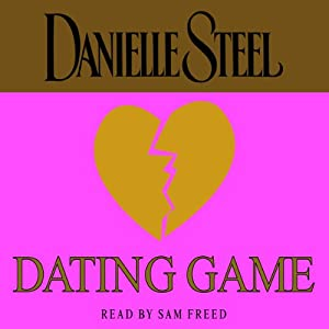 Dating Game | [Danielle Steel]