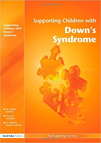 Supporting Children with... 11 pack: Supporting Children with Down's Syndrome (David Fulton / Nasen)