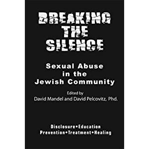 Breaking the Silence: Sexual Abuse in the Jewish Community