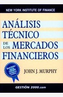 Analisis Tecnico de Los Mercados Financieros / Technical Analysis of Financial Markets