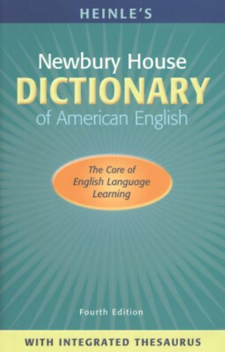 Heinle's Newbury House Dictionary of American English...