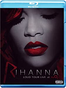 Rihanna: Loud Tour Live at the O2 [Blu-ray]