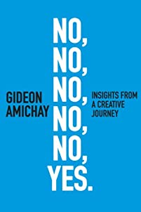 (FREE on 6/22) No, No, No, No, No, Yes. Insights From A Creative Journey: Motivation & Self-improvement by Gideon Amichay - http://eBooksHabit.com