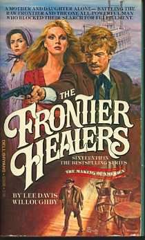 The Frontier Healers, Lee Davis Willoughby