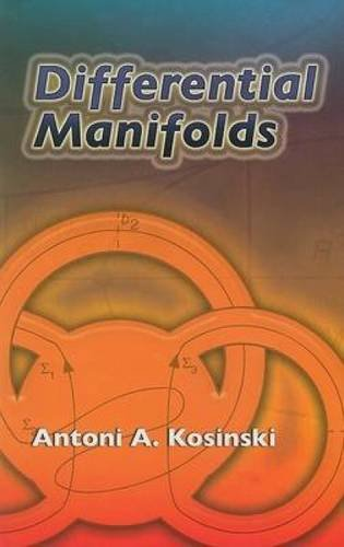 Differential Manifolds (Dover Books on Mathematics)