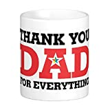 Easyhome Brand(Thank you Dad for Everythings) 11oz Coated White Ceramic Coffee Mug With Quote