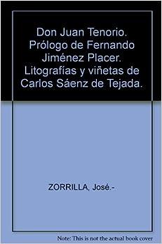 Don Juan Tenorio. Prólogo de Fernando Jiménez Placer