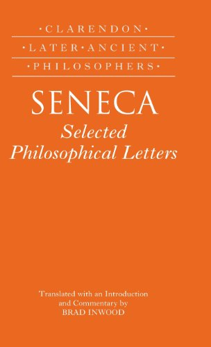 Seneca: Selected Philosophical Letters (Clarendon Later Ancient Philosophers)