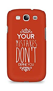 AMEZ your mistakes dont define you Back Cover For Samsung Galaxy S3 i9300