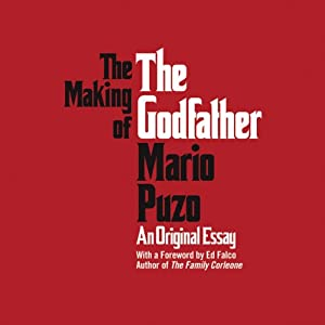 The Making of the Godfather | [Mario Puzo]