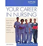 img - for [(Your Career in Nursing)] [Author: Annette Vallano] published on (March, 2011) book / textbook / text book
