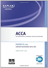 Acca Complete Study Text: F4 Corporate and Business Law CL (Eng).