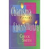 Charisma vs. Charismania