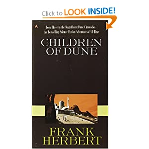 Children of Dune (Dune Chronicles, Book Three) by Frank Herbert