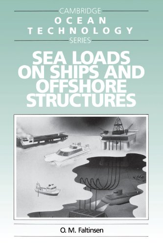 Sea Loads on Ships and Offshore Structures (Cambridge Ocean Technology Series)