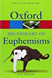 img - for A Dictionary of Euphemisms (Oxford Paperback Reference) book / textbook / text book