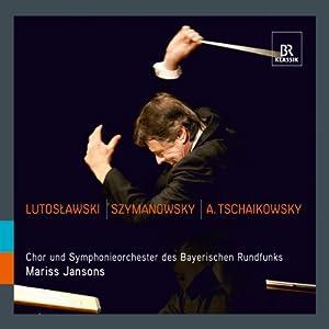 Wiltold Lutoslawski - Karol Szymanowski - Piotr Ilyitch Tchaïkovski