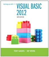 Starting Out With Visual Basic 2012, 6th Edition Front Cover