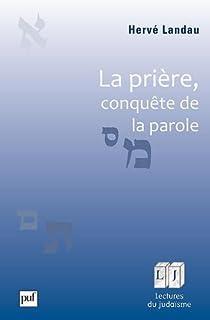 La pri�re, conqu�te de la parole par Landau