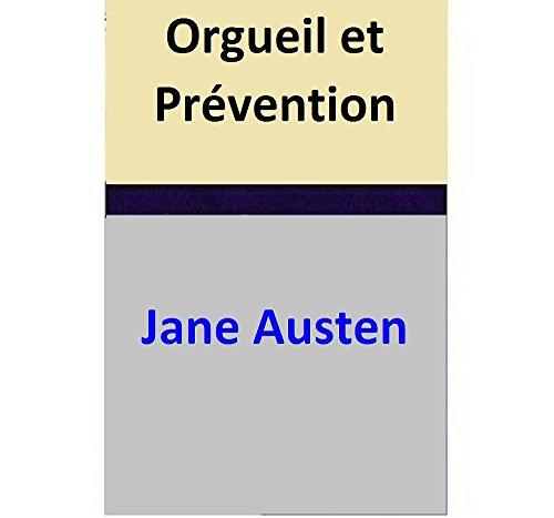 Jane Austen - Orgueil et Prévention (French Edition)