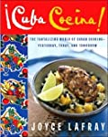 Cuba cocina: the tantalizing world of cuban cooking