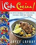 Cuba cocina: the tantalizing world of cuban cooking
