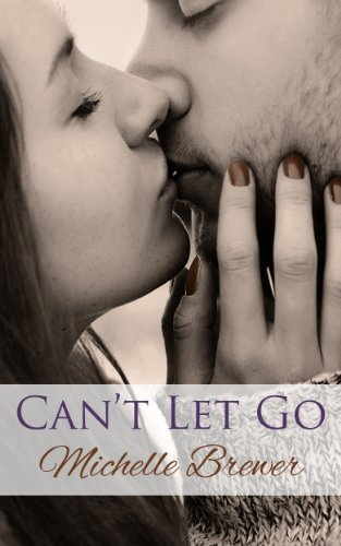 Can't Let Go by Michelle Brewer