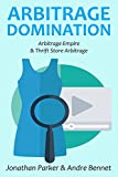 ARBITRAGE DOMINATION: Arbitrage Empire & Thrift Store Arbitrage