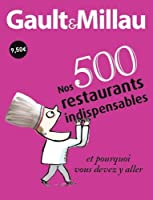 nos 500 restaurants indispensables et pourquoi vous devez y aller