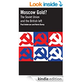 Moscow Gold? The Soviet Union and the British left