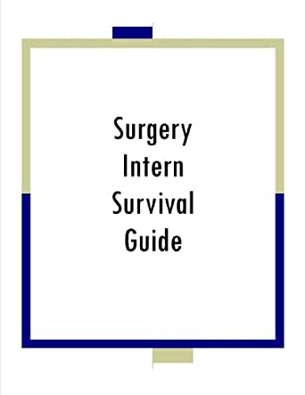 Intern survival guide surgery