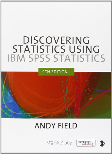 Andy Field - Discovering Statistics using IBM SPSS Statistics