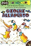 img - for Giochi all'aperto book / textbook / text book